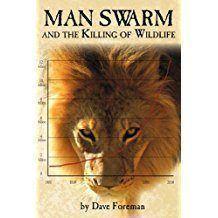 man swarm killing of wildlife