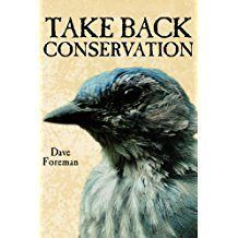 take back conservation dave foreman