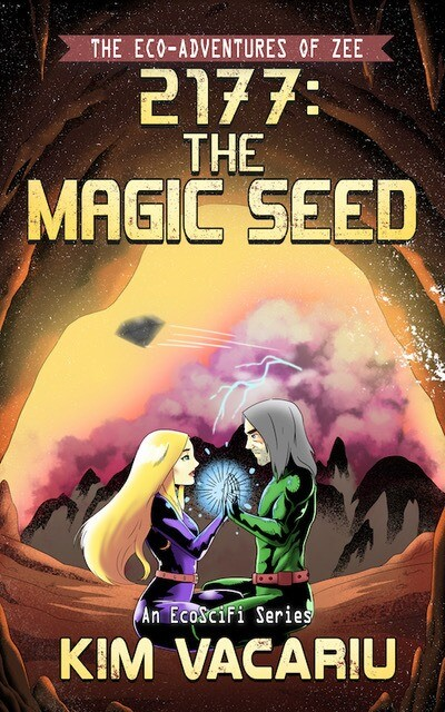 The Eco-Adventures of Zee: The Magic Seed